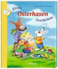 Kleine Osterhasen-Geschichten zum Vorlesen. Von Susan Niessen und Rike Janßen. Ab 2 Jahren.