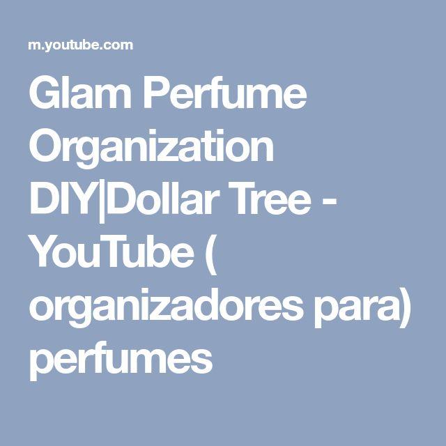 Glam Perfume Organization DIY Dollar Tree - YouTube ( organizadores para) perfumes