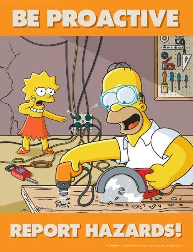 Simpsons Hazard Reporting Safety Poster - Be Proactive Report Hazards: Industrial Warning Signs: Amazon.com: Industrial & Scientific