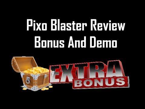 Pixo Blaster Review | Pixo Blaster Demo And Bonus