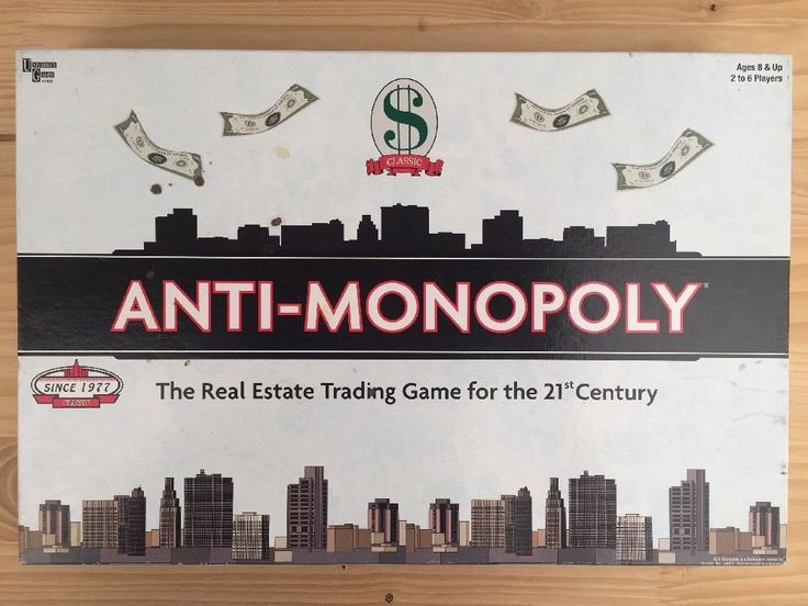 ANTI-MONOPOLY: THE REAL ESTATE TRADING GAME FOR THE 21ST CENTURY 2005