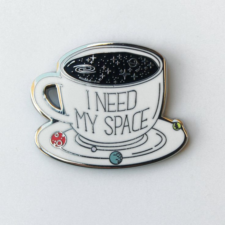 I need my space pin, Space pin, Enamel pin, Space enamel pin, Solar system pin, Space lover, Coffee pin, Space lapel pin by CompocoPop on Etsy https://www.etsy.com/ca/listing/531811402/i-need-my-space-pin-space-pin-enamel-pin