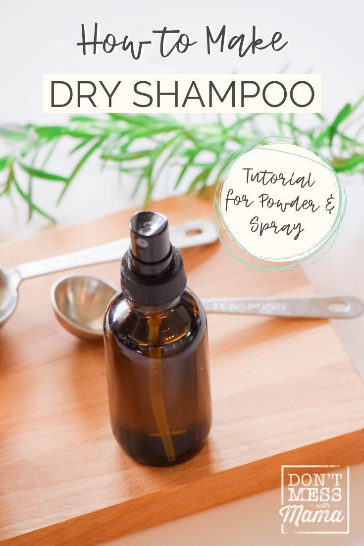 Diy Dry Shampoo Powder Diy Dry Shampoo Spray Don T Mess With Mama Dry Shampoo Powder Shampoo Powder Diy Dry Shampoo
