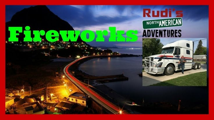 Fireworks across the Street and BBQ Rudi's NORTH AMERICAN ADVENTURES 12/03/17 Vlog#1271 - YouTube