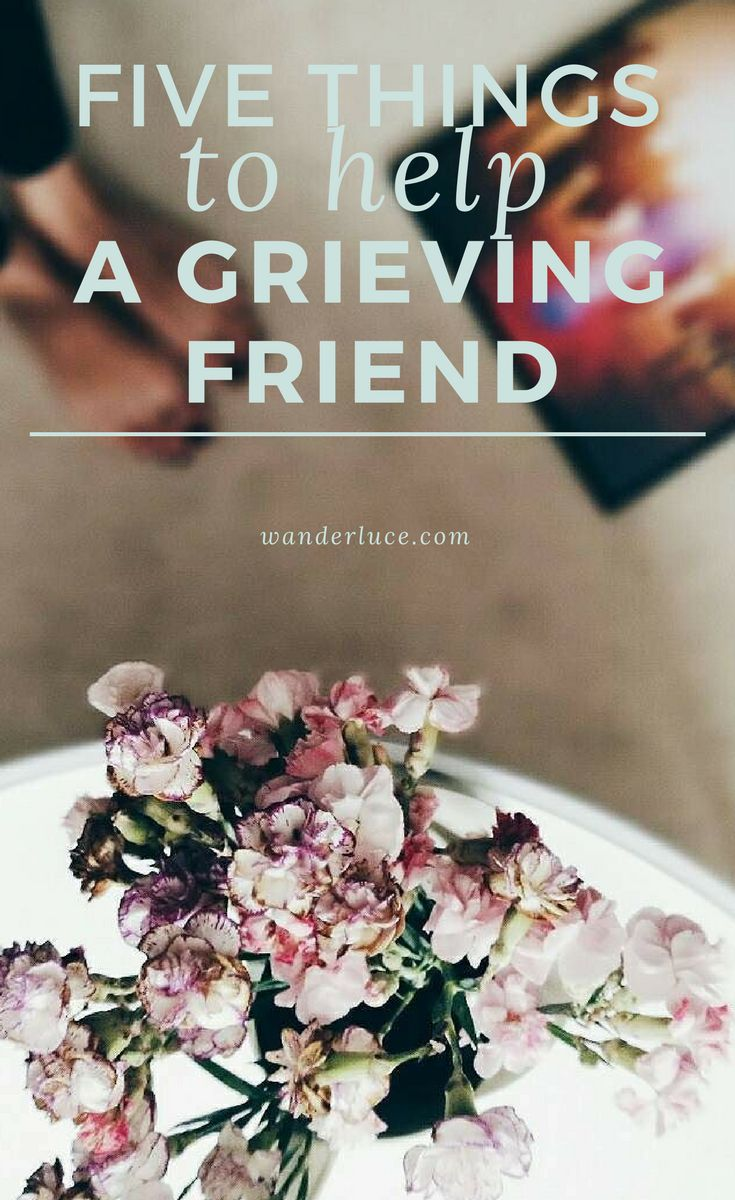 Five brilliant ways to help someone who's grieving that aren't flowers....  #musings