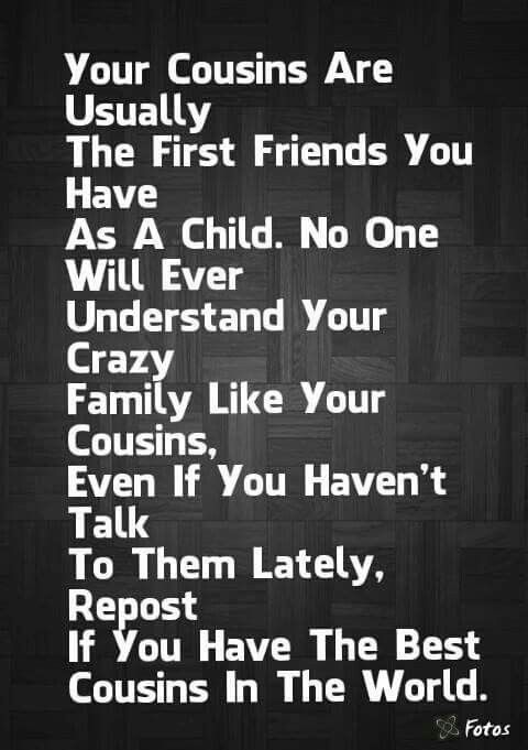 Quotes About Sisters Cousins : Best cousin quotes on cousins love and sayings