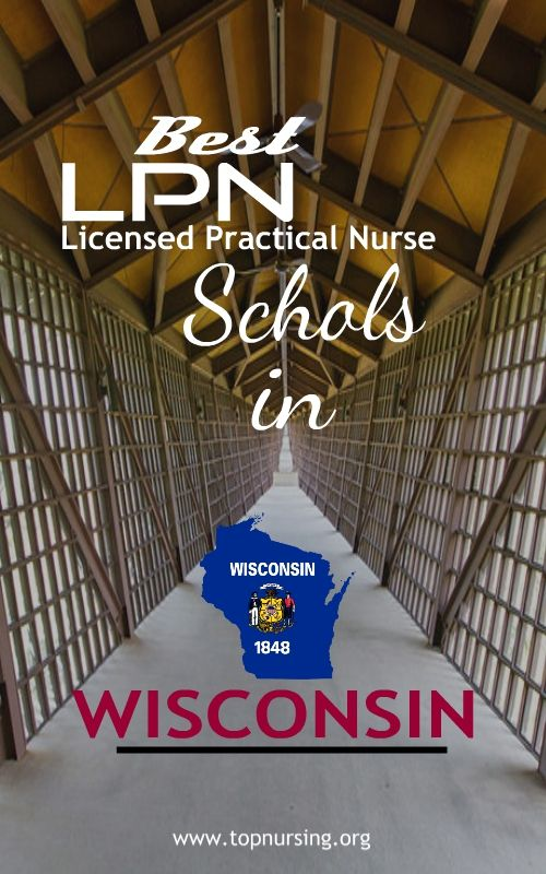 The candidate must complete the LPN course from an accredited nursing school in Wisconsin. There are 16 LPN schools in Wisconsin that provide practical nursing programs.