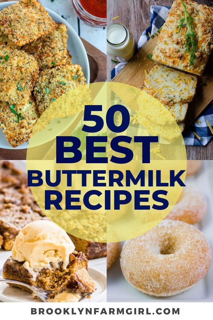 50 Best Buttermilk Recipes In 2020 Buttermilk Recipes Dessert For Dinner Sweet Potato Bread