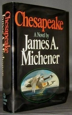 """chesapeake by james a michener The paperback of the the watermen: selections from chesapeake by james a michener,  praise for chesapeake """"another of james michener's great mines of."""