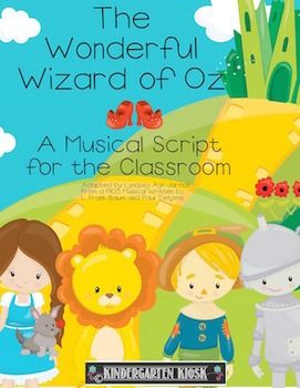 The Wonderful Wizard of Oz a Musical or Reader's Theater