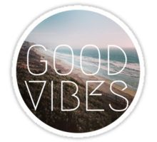 Good Vibes Cool Beach Tumblr Hipster Print Sticker