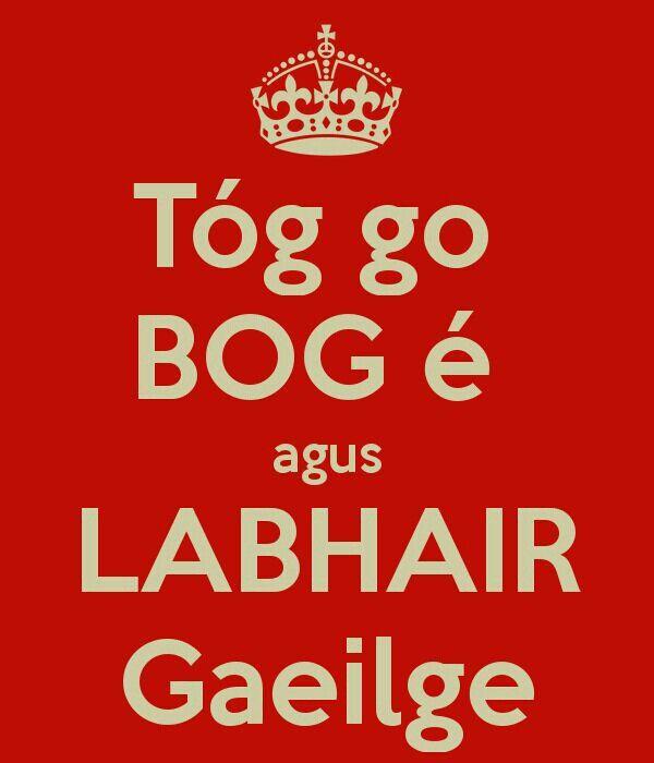 (Keep calm and speak Irish) RP BY LINDA HAMMERSCHMID