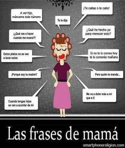 Frases de mamá, igual a lo que siempre me dices ma @Maria Canavello Mrasek Canavello Mrasek Lahtinen Bernal verdad!? Jajaja
