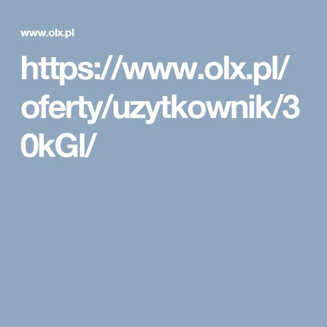 https://www.olx.pl/oferty/uzytkownik/30kGl/