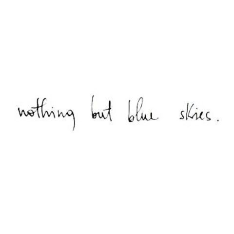 Nichts als blauer Himmel – Reisezitate – #