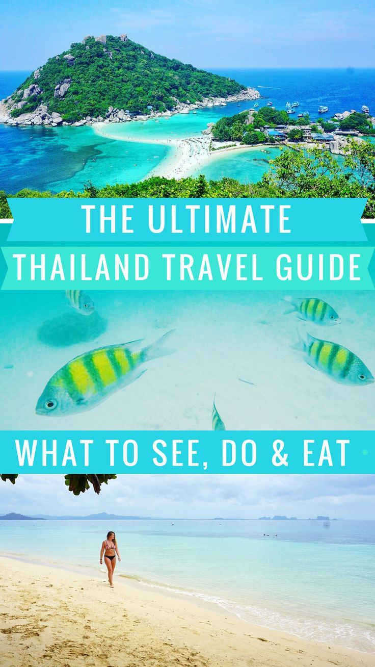 The Ultimate Thailand Travel Guide: What to See, Do and Eat