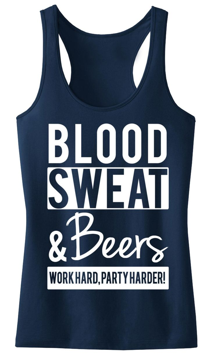 BLOOD SWEAT & BEERS #Workout #Tank Top, Navy Blue with White Print -- By #NobullWomanApparel, for only $24.99! Click here to buy http://nobullwoman-apparel.com/collections/fitness-tanks-workout-shirts/products/blood-sweat-beers-tank-top