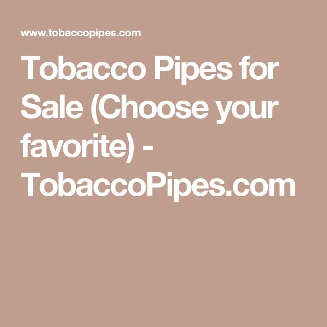Tobacco Pipes for Sale (Choose your favorite) - TobaccoPipes.com