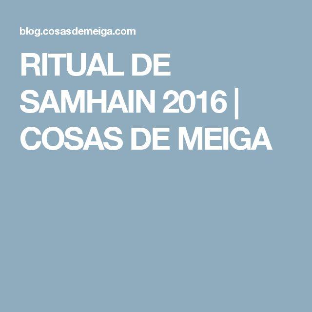 RITUAL DE SAMHAIN 2016 | COSAS DE MEIGA