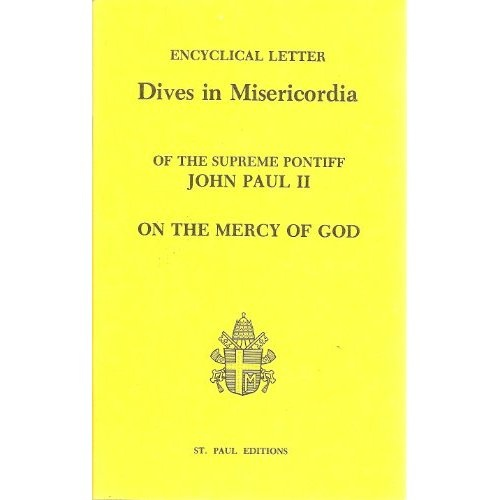 encyclical letter dives in misericordia of the supreme pontiff john paul ii on the mercy of