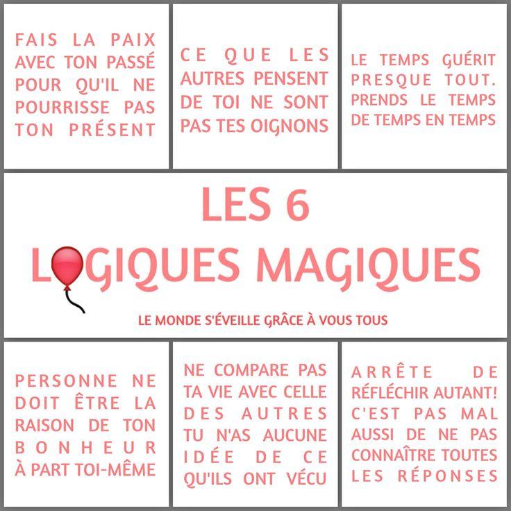 Les 6 Logiques Magiques <3  www.lemondeseveille.com