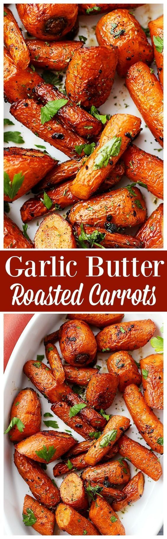 Toss  2 lbs carrots with 5 tablespoons melted butter, 4 garlic minced cloves, salt & pepper.   Arrange in one layer and bake in 425F oven for 22 to 30 minutes, or until carrots are tender.