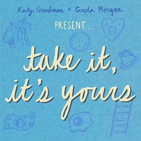 Katy Goodman & Greta Morgan Take It, It's Yours [Baby Blue Vinyl]