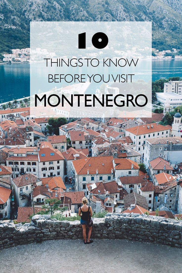 10 Things To Know Before You Visit Montenegro | Eastern Europe