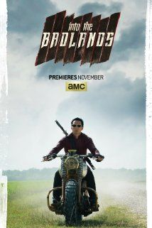 Into the Badlands (2015– ) - AMC) Sunday, Nov. 15, 2015 at 10 p.m. - A mighty warrior and a young boy search for enlightenment in a ruthless territory controlled by feudal barons. -   Creators: Alfred Gough, Miles Millar -  Stars: Emily Beecham, Sarah Bolger, Orla Brady - ACTION / ADVENTURE