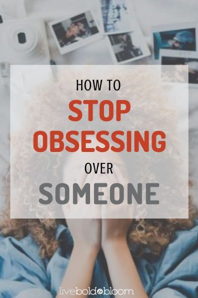 How to stop someone from obsessing over you