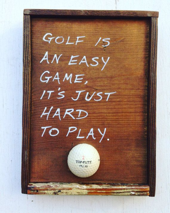 Golf Wall Sign Golf Is An Easy Game... By GolfArtHandmade On Etsy