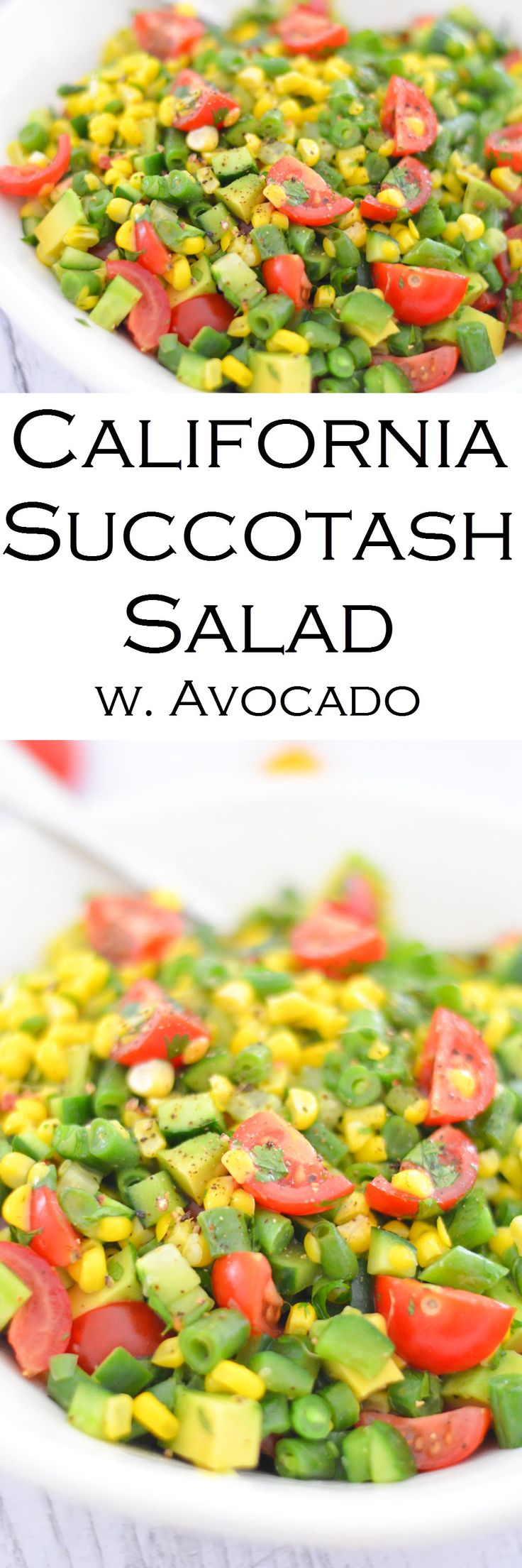 A simple and delicious avocado succotash recipe with all the California flavors you know and love. A great summer salad with in season ingredients.