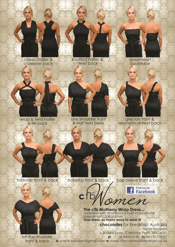 One Dress, So Many Ways to Wear It! #bridesmaid #prom #cocktail #marernity #dresses. The cfb Multiway Wrap Dress, available with or without a  built-in boobtube, knee-length, 3/4 or maxi. www.chocolatesforbreakfast.co.za