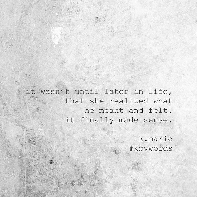 never too late to realize, but often too late to react. #kmvwords #omypoetry