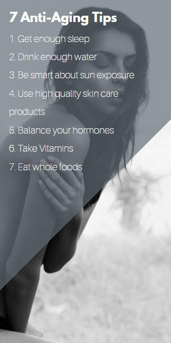 7 anti aging tips that actually work.