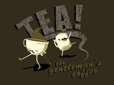 Tea! ridiculous pic