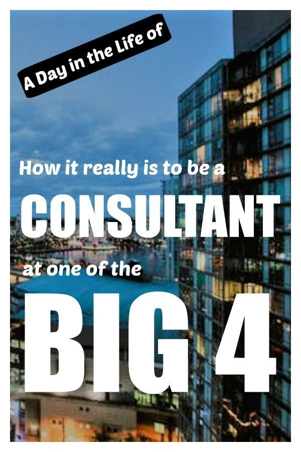 Find out how it really is to be a Consultant at one of the Big 4