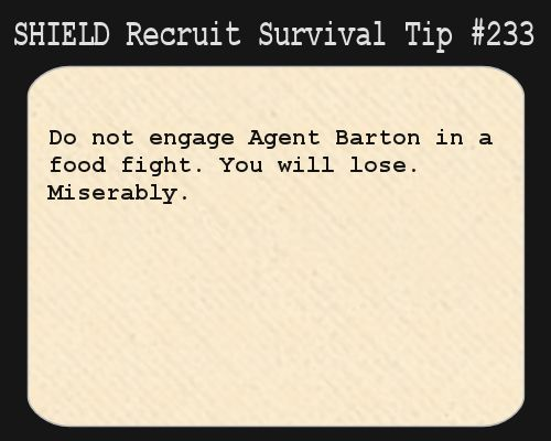 shield recruit survival tips tumblr | Recruit Survival Tip #233:Do not engage Agent Barton in a  unless your the scarlet Witch or Scarlet Kid