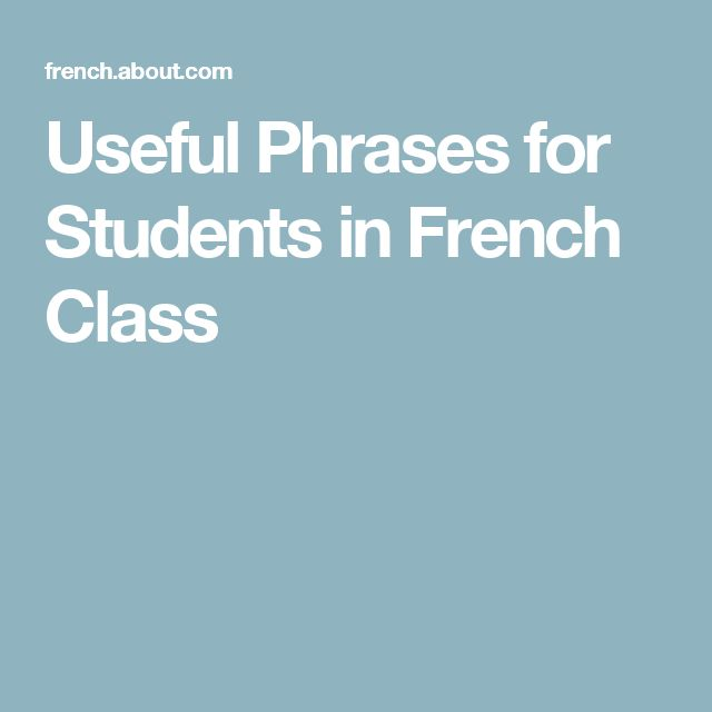Useful Phrases for Students in French Class