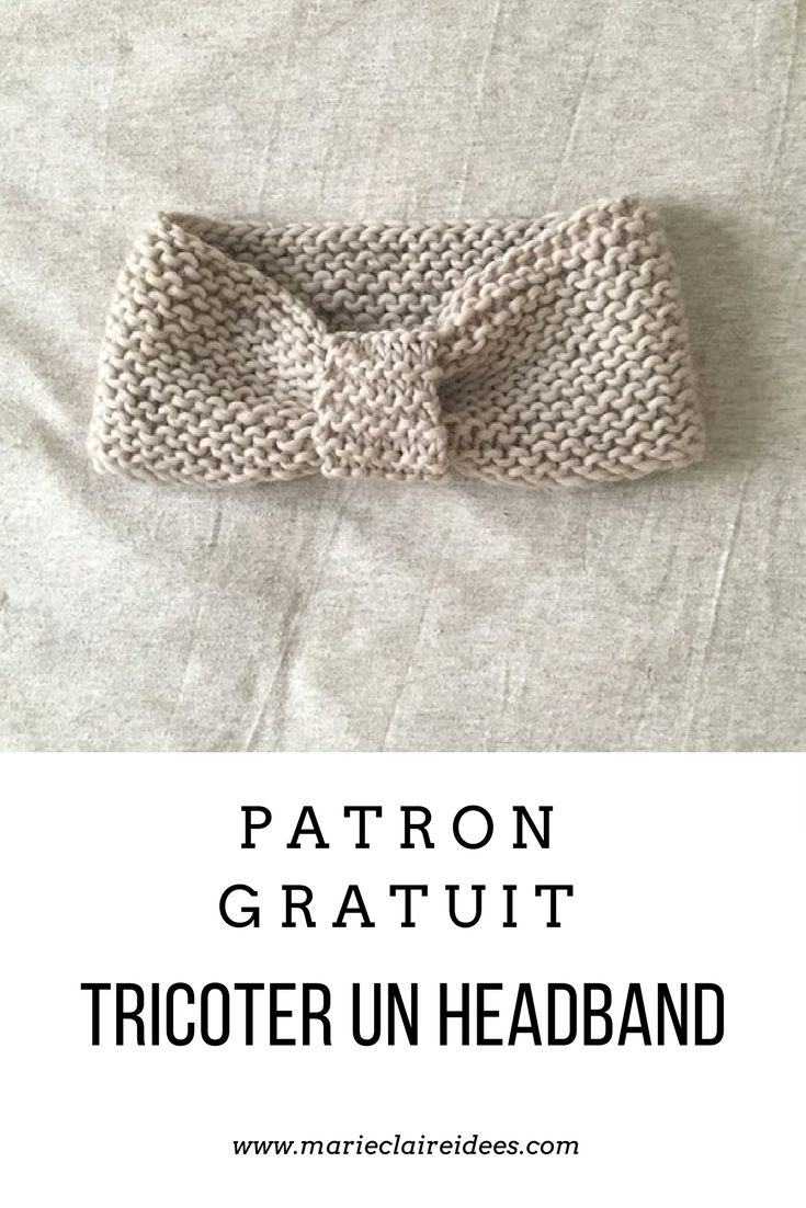 Patron gratuit pour tricoter un headband / knitting patterns / tricoter facilement un headband au point mousse