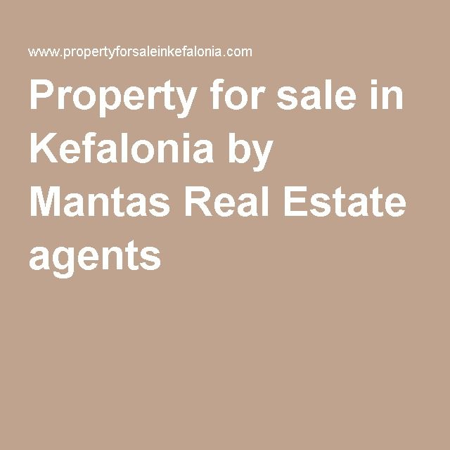 Property for sale in Kefalonia by Mantas Real Estate agents