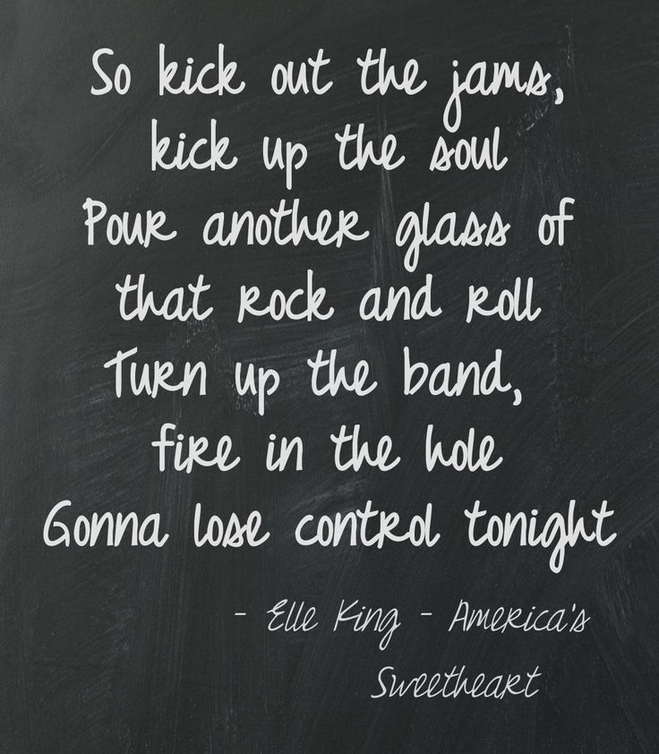 Elle King, America's Sweetheart Lyrics  This quote courtesy of @Pinstamatic (http://pinstamatic.com)