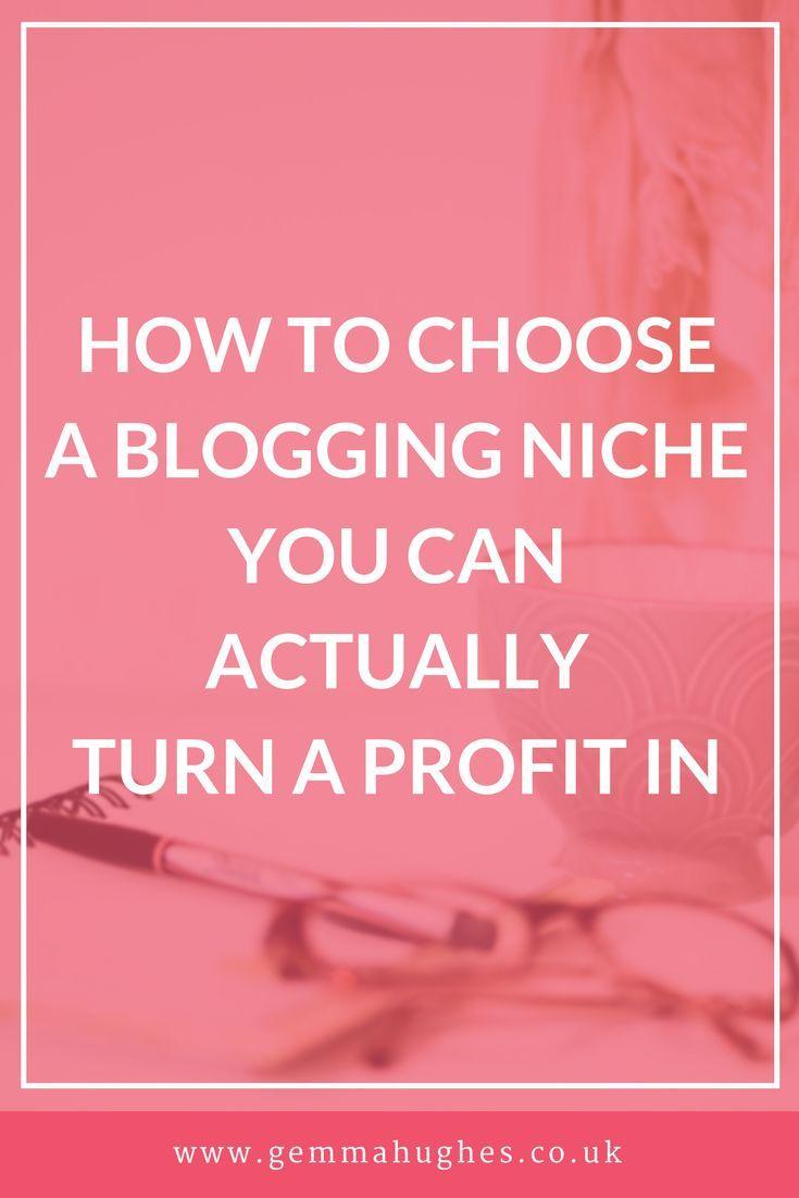 How to choose a blogging niche that'll return a profit! // Gemma Hughes