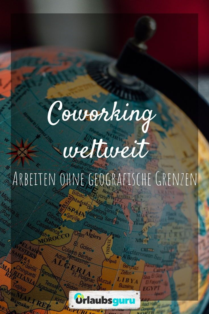 Coworking Weltweit Infos Und Tipps Fur Die Besten Buros Urlaubsguru Weltreise Reisen