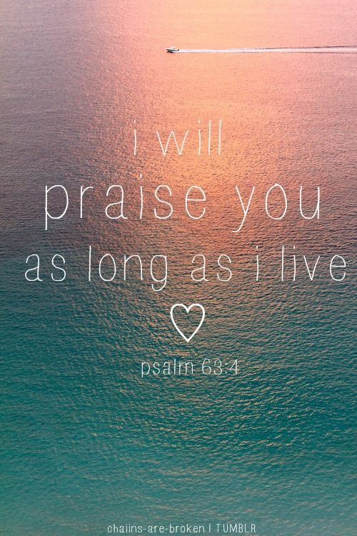 I will praise you, Lord my God, with all my heart; I will glorify your name forever. Psalm 86:12