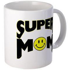 """""""Super Mom"""" Mug"""