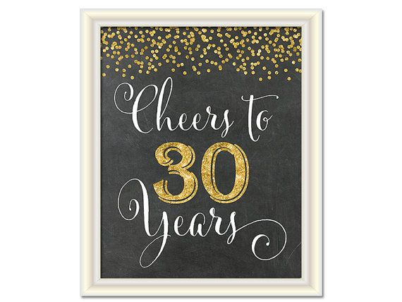 Cheers to 30 Years, 30th Birthday Chalkboard Sign, 30th Anniversary Sign, INSTANT DOWNLOAD