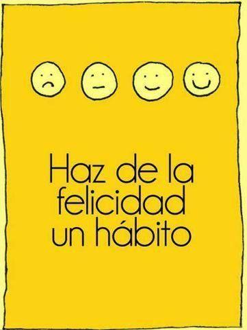 ¡Buenos días! Haz de la felicidad un hábito #FelizJueves #disfrutadelavida