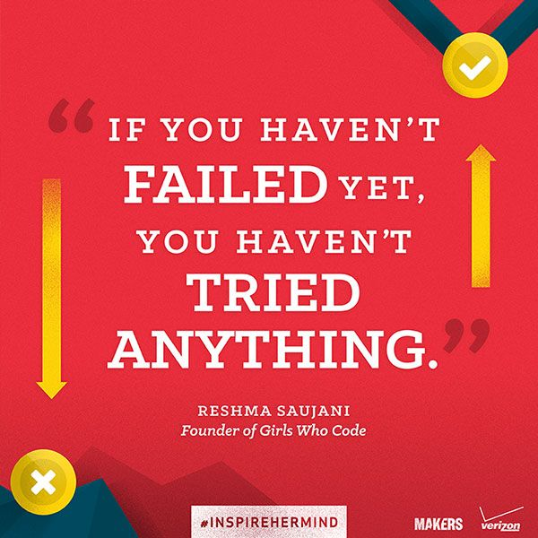 Stem Education Quotes: 'If You Haven't Failed Yet, You Haven't Tried Anything