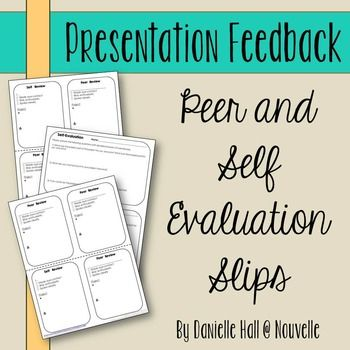 This presentation feedback form is meant to be printed double-sided and then cut in half. Each half sheet will have one self review sheet and three peer review sheets. Students learn plus/delta feedback and how to write constructive responses.Additionally, you'll find self-evaluation questions that can be used with any project!